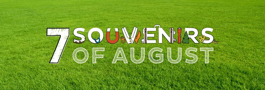 MailerImage_07072014_7-Souvenirs_of_August_vFINAL_BLOG